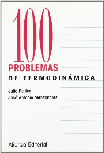 9788420686318: 100 problemas de Termodinamica / 100 Thermodynamics Problems (Cien Problemas / 100 Problems) (Spanish Edition)