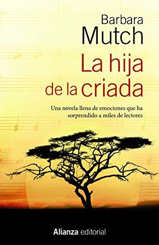 9788420686370: La hija de la criada (Spanish Edition)