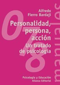 Personalidad, persona, accion / Personality, person, action: Alfredo Fierro Bardaji