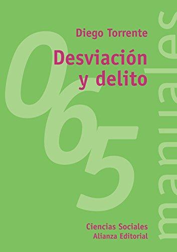 9788420686585: Desviación y delito (El Libro Universitario - Manuales)