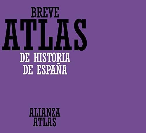 9788420686592: Breve atlas de historia de España (Alianza Atlas (Aat))