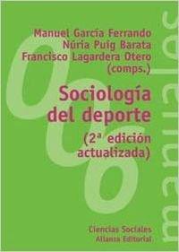 9788420686714: Sociologia del deporte / Sport Sociology (El Libro Universitario. Manuales) (Spanish Edition)