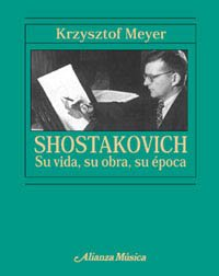 9788420686752: Shostakovich: Su Vida, Su Obra, Su Epoca (Spanish Edition)