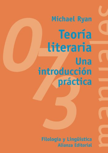 9788420686783: Teoria literaria/ Literary Theory: Una introduccion practica/ A Practical Introduction (Manuales: Filologia y Linguistica/ Manuals: Philology and Linguistics) (Spanish Edition)
