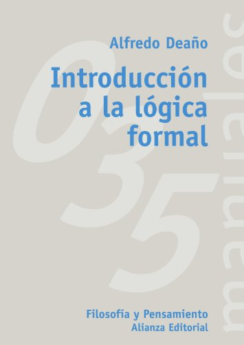 9788420686813: Introduccion a la logica formal / Introduction to the Formal Logic (El Libro Universitario. Manuales) (Spanish Edition)