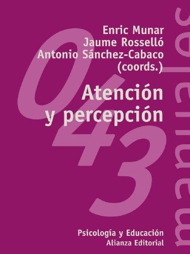 9788420686929: Atención y percepción / Attention and perception (Spanish Edition)