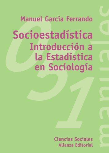 Socioestadistica / Social Statistical: Introduccion a La: Manuel Garcia Ferrando