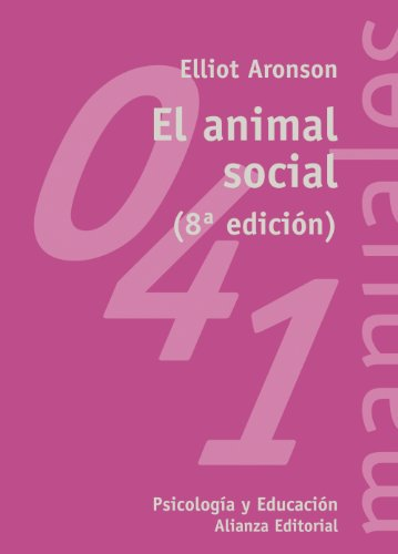 El animal social: Elliot Aronson