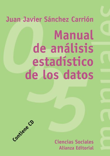 Manual de análisis estadísticos de los datos: Carrion Lopez, Salvador