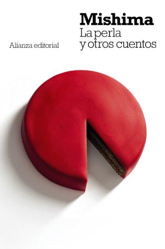LA PERLA Y OTROS CUENTOS: MISHIMA, YUKIO CABEZAS,