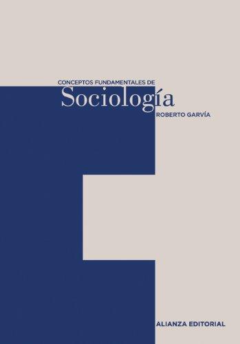 9788420687483: Conceptos fundamentales de Sociologia/ Fundamental Concepts of Sociology (Spanish Edition)