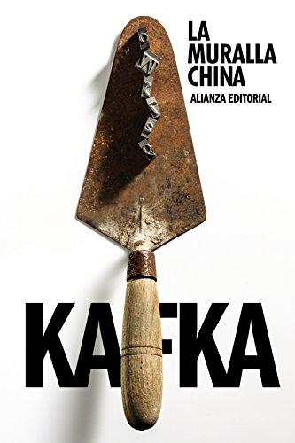9788420687667: La muralla china (El Libro De Bolsillo - Bibliotecas De Autor - Biblioteca Kafka)