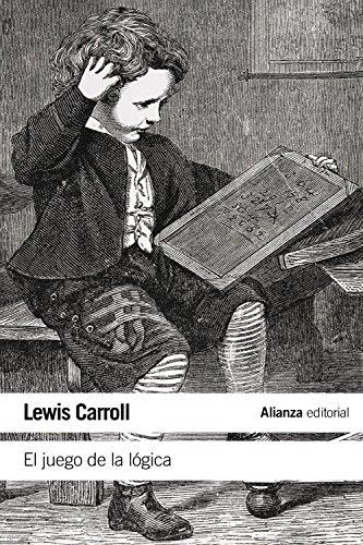 9788420687919: El Juego De La Lógica Y Otros Escritos (El Libro De Bolsillo - Filosofía)
