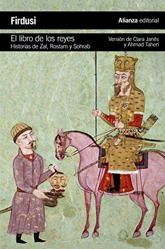 9788420688107: El libro de los reyes: Historias de Zal, Rostam y Sohrab (El libro de bolsillo - Literatura)