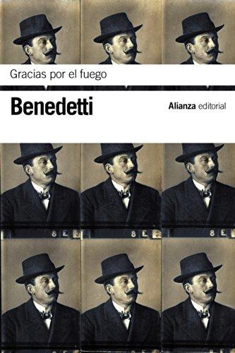 9788420688367: Gracias por el fuego (El Libro De Bolsillo - Bibliotecas De Autor - Biblioteca Benedetti)