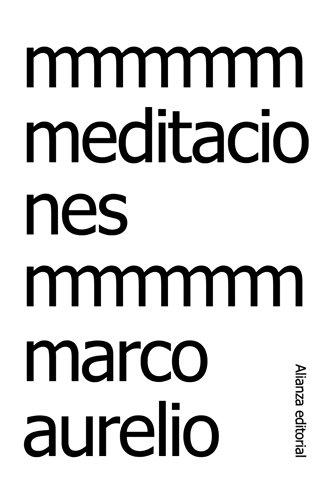 MEDITACIONES: Marco Aurelio
