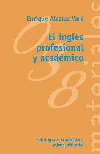 9788420688886: El ingles profesional y academico / The Academic and professional English (El Libro Universitario / the University Book) (Spanish Edition)