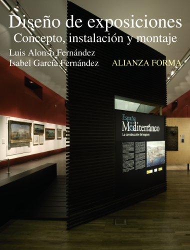 9788420688893: Diseño de exposiciones: Concepto, instalación y montaje (Alianza Forma (Af))