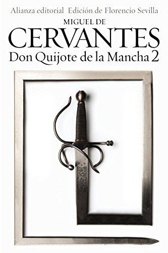 9788420689548: Don Quijote de la Mancha, 2 (El Libro De Bolsillo - Bibliotecas De Autor - Biblioteca Cervantes)