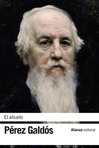 9788420689593: El abuelo (El Libro De Bolsillo - Bibliotecas De Autor - Biblioteca Pérez Galdós)