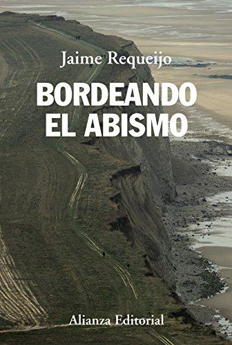 Bordeando el abismo / Bordering the abyss: Jaime Requeijo González