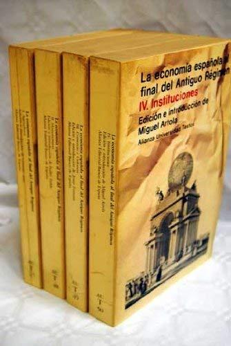 9788420689890: La Economía española al final del Antiguo Régimen (Alianza universidad) (Spanish Edition)