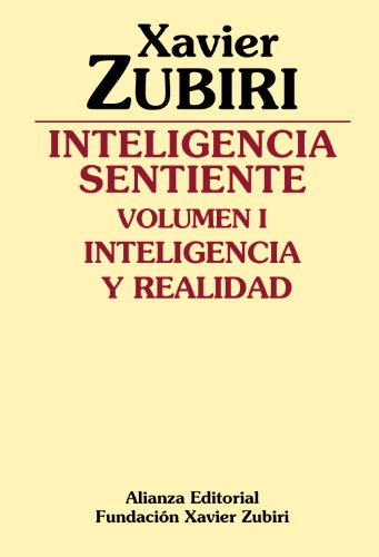 9788420690117: Inteligencia Sentiente/ Sentient Inteligence: Inteligencia y realidad/ Inteligence and Reality (Spanish Edition)