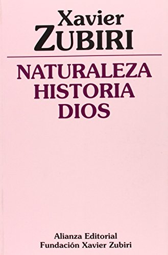 9788420690377: Naturaleza, Historia, Dios/ Nature, History, God (Spanish Edition)