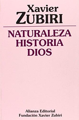 9788420690377: Naturaleza, Historia, Dios/ Nature, History, God (Spanish Edition)
