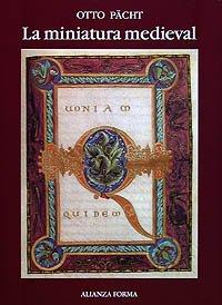 9788420690384: La miniatura medieval (Alianza Forma (Af) - Serie Especial)