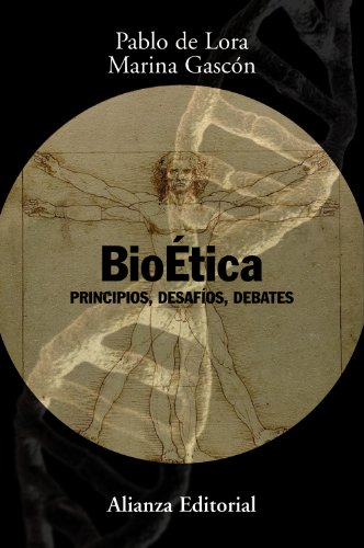 9788420691251: Bioética: Principios, desafíos, debates (Alianza Ensayo)