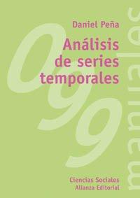 9788420691282: Análisis de series temporales / Analysis Temporal Series (El Libro Universitario) (Spanish Edition)