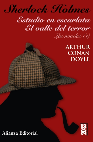 9788420691312: Sherlock Holmes: Estudio en escarlata & El valle del terror: Las novelas / A Study in Scarlet & The Valley of Fear: The Novels (1320) (Spanish Edition)
