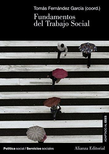 9788420691336: Fundamentos del Trabajo Social (El Libro Universitario - Manuales)