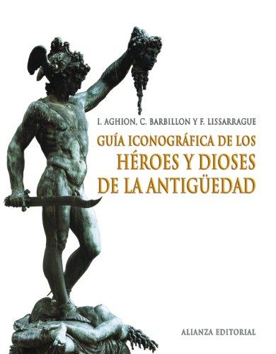 9788420691398: Guía iconográfica de los héroes y dioses de la antigüedad (Libros Singulares (Ls))