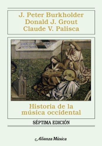 9788420691459: Historia de la musica occidental/ History of Western Music (Alianza Musica) (Spanish Edition)