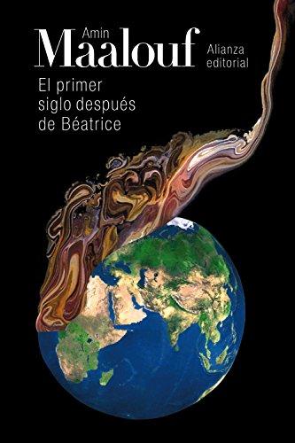 9788420691954: El Primer Siglo Después De Béatrice (El Libro De Bolsillo - Bibliotecas De Autor - Biblioteca Maalouf)