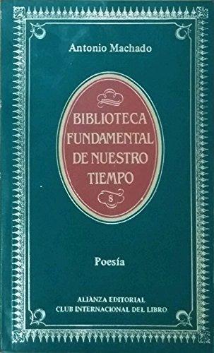 Poesía: Machado, Antonio: