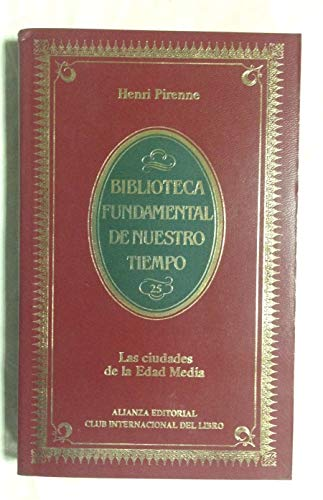 9788420692258: Las Ciudades de la Edad Media (Biblioteca Fundamental de Nuestro Tiempo)