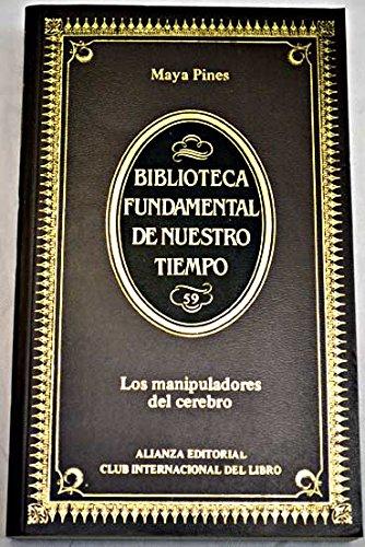 9788420692456: Los Manipuladores del Cerebro (Biblioteca Fundamental de Nuestro Tiempo)