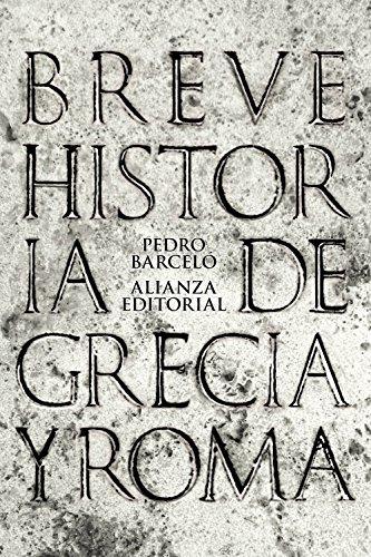 9788420693286: Breve historia de Grecia y Roma / Brief history of Greece and Rome (Spanish Edition)