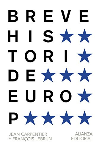 Breve historia de Europa.: Carpentier, Jean