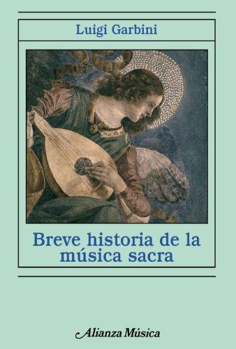 9788420693453: Breve historia de la música sacra (Alianza Música (Am))