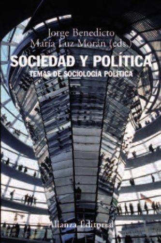 9788420693484: Sociedad y política: Temas de sociología política (El Libro Universitario - Manuales)