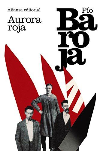 9788420693613: Aurora roja (El Libro De Bolsillo - Bibliotecas De Autor - Biblioteca Baroja)