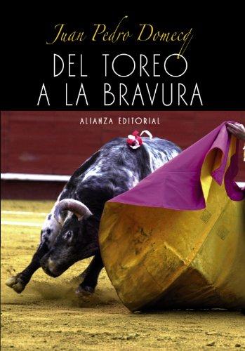 9788420693644: Del toreo a la bravura / From Bullfighting to Ferocious (Spanish Edition)