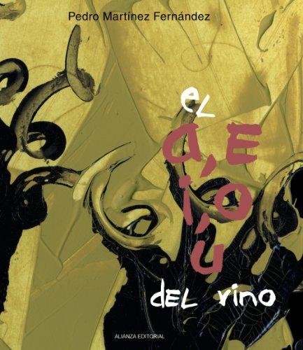 9788420693705: El A, E, I, O, U del vino/ The A, E, I, O, U of Wine (Libros Singulares) (Spanish Edition)