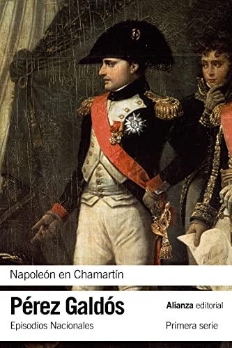 9788420693842: Napoleón en Chamartín: Episodios Nacionales, 5 / Primera serie (El Libro De Bolsillo - Bibliotecas De Autor - Biblioteca Pérez Galdós - Episodios Nacionales)