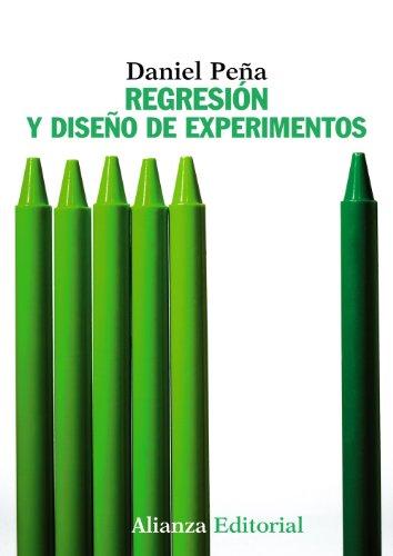 9788420693897: Regresion y diseno de experimentos / Regression and Experimental Design (Spanish Edition)