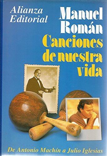 9788420694085: Canciones de nuestra vida: De Antonio Machín a Julio Iglesias (Spanish Edition)